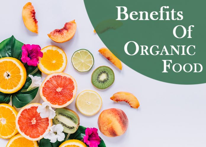 Benefits of eating organic food